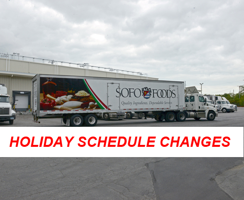 ASK YOUR DRIVER & SOFO REP. ABOUT OUR HOLIDAY SCHEDULE